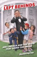 Cover image for Abe Lincoln and the selfie that saved the Union