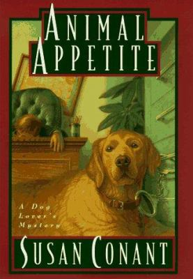 Cover image for Animal appetite : a dog lover's mystery