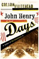 Cover image for John Henry Days : a novel
