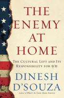 Cover image for The enemy at home : the cultural left and its responsibility for 9/11