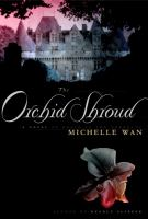 Cover image for The orchid shroud : a novel of death in the Dordogne