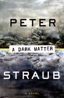 Cover image for A dark matter : a novel