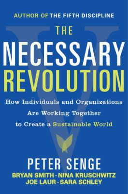 Cover image for The necessary revolution : working together to create a sustainable world