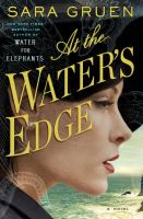 Cover image for At the water's edge : a novel