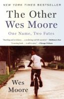 Cover image for The other Wes Moore : one name, two fates