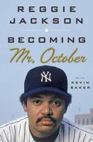Cover image for Becoming Mr. October