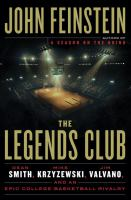 Cover image for The legends club : Dean Smith, Mike Krzyzewski, Jim Valvano, and an epic college basketball rivalry