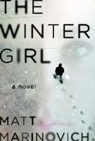 Cover image for The winter girl : a novel