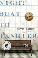 Cover image for Night boat to Tangier : a novel