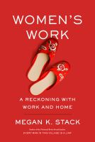 Cover image for Women's work : a reckoning with home and help