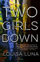 Cover image for Two girls down : a novel