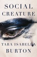 Cover image for Social creature : a novel