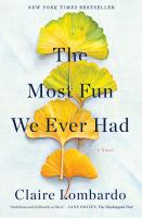 Cover image for The most fun we ever had : a novel