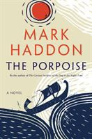 Cover image for The porpoise : a novel