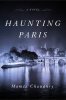 Cover image for Haunting Paris : a novel