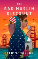 Cover image for The bad Muslim discount : a novel