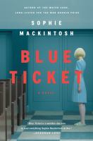 Cover image for Blue ticket : a novel