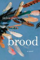 Cover image for Brood : a novel