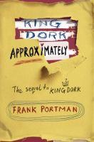 Cover image for King Dork Approximately