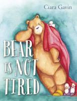 Cover image for Bear is not tired