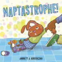 Cover image for Naptastrophe!