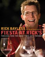 Cover image for Fiesta at Rick's : fabulous food for great times with friends