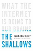 Cover image for The shallows : what the Internet is doing to our brains