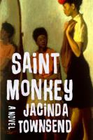 Cover image for Saint monkey : a novel
