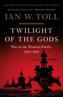 Cover image for Twilight of the gods : war in the Western Pacific, 1944-1945