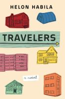Cover image for Travelers : a novel