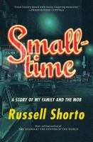 Cover image for Smalltime : a story of my family and the mob