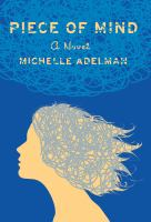 Cover image for Piece of mind : a novel