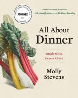 Cover image for All about dinner : simple meals, expert advice