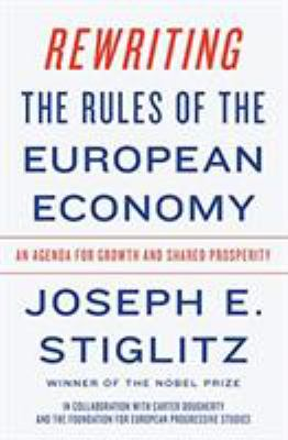 Cover image for Rewriting the rules of the European economy : an agenda for growth and shared prosperity