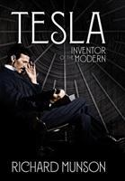Cover image for Tesla : inventor of the modern