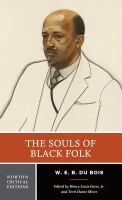 Cover image for The souls of Black folk : authoritative text, contexts, criticism