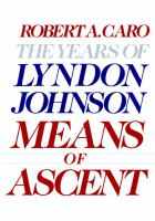 Cover image for The years of Lyndon Johnson, volume 2 : means of ascent
