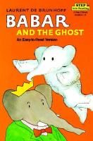 Cover image for Babar and the ghost