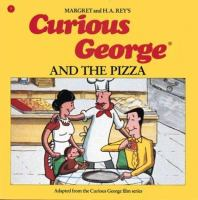 Cover image for Margret & H.A. Rey's Curious George and the pizza