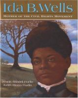Cover image for Ida B. Wells : mother of the civil rights movement
