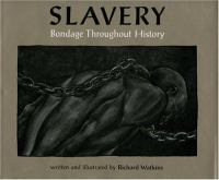 Cover image for Slavery : bondage throughout history
