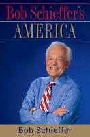Cover image for Bob Schieffer's America