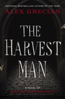Cover image for The harvest man : a novel of Scotland Yard's murder squad