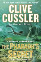 Cover image for The pharaoh's secret : a novel from the NUMA files
