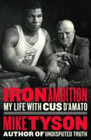 Cover image for Iron ambition : my life with Cus D'Amato