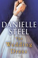 Cover image for THE WEDDING DRESS:  A NOVEL