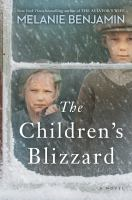 Cover image for The children's blizzard : a novel