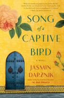 Cover image for Song of a captive bird : a novel