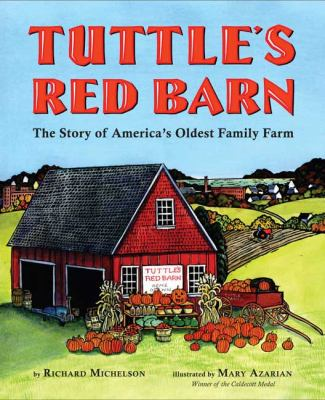 Cover image for Tuttle's Red Barn : the story of America's oldest family farm