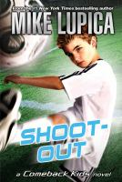 Cover image for Shoot-out : a Comeback Kids novel